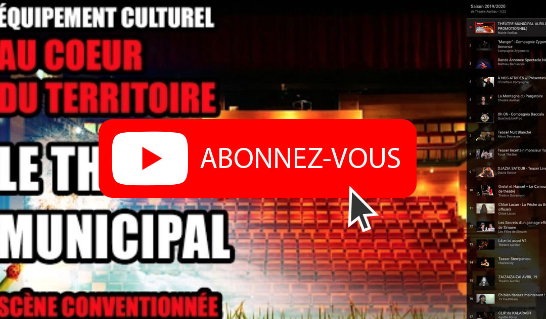 CHAINE YOUTUBE DU THEATRE